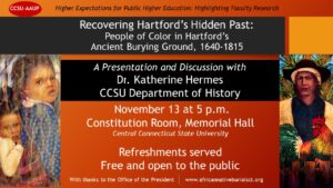 Recovering Hartford's Hidden Past: A Presentation and Discussion @ CCSU's Memorial Hall, Constitution Room